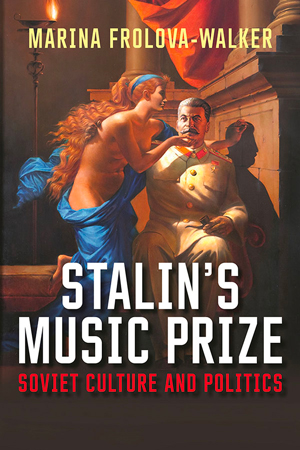 Books Stalin Music Prize Cover 1216
